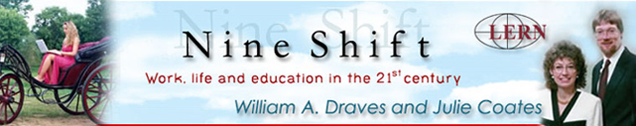 Nine Shift Work, life and education in the 21st century