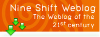 Nine Shift Weblog The Weblog of the 21st Century